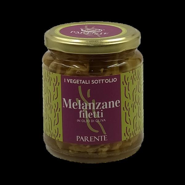 Melanzane Filetti in olio di Oliva 280g Parente